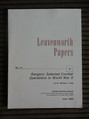 Leavenworth Papers No. 11 Rangers:Selected Combat Operations in WWII