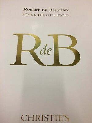 Christies Auction Catalogue Robert De Balkany Rome & The Cote D'azur 2017