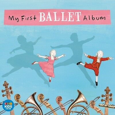 MY FIRST BALLET ALBUM - ABC For Kids CD *NEW* 2016