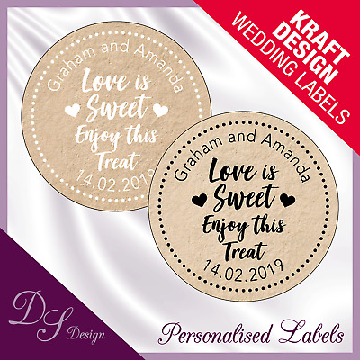 DSD058 Personalised LOVE IS SWEET ENJOY THIS TREAT Wedding Stickers Kraft Effect