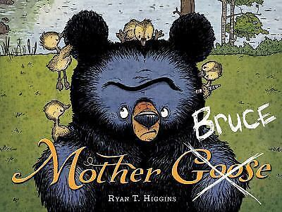 New Mother Bruce: Mother Bruce by Ryan T. Higgins (2015, Hardcover)