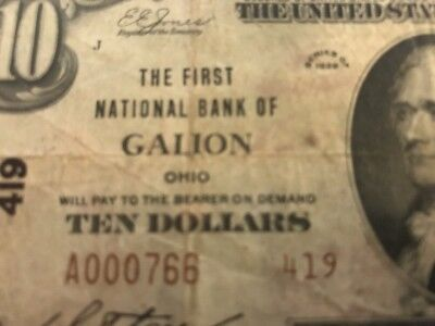 1929 $10 THE FIRST NATIONAL BANK GALION OHIO OH - Ch 419 Serial #766 TYPE 2