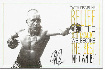 George St Pierre Motivational Quote Poster Print Pre Signed  - 12 X 8 Inch