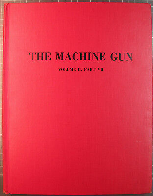 The Machine Gun Volume 2, George M. Chinn