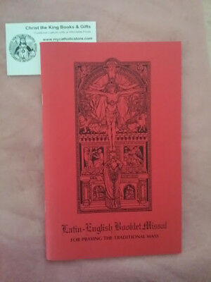 Latin-English Booklet Missal For Praying The Traditional Tridentine Mass
