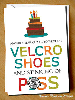 Funny Birthday Card Mum Dad Brother Sister Best Friend Piss Velcro Shoes Rude