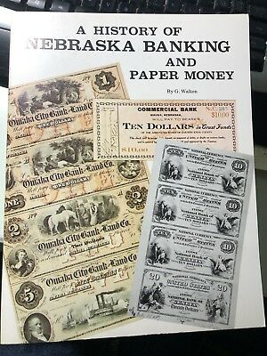 A History Of Nebraska Banking and Paper Money, Nebraska National Banknotes