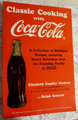 1994 ~ COOKING WITH COCA-COLA by ELIZABETH CANDLER GRAHAM & RALPH ROBERTS ~ PB