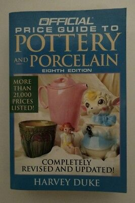 Official Price Guide to Pottery and Porcelain by Harvey Duke (1995, Paperback)