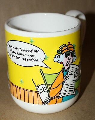 Maxine Mug I'd drink flavored tea if the flavor was really strong coffee