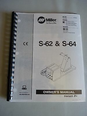 S-62 & S-64 OM-1579 1998 Miller Welding Manual MIG (GMAW) Flux Cored (FCAW) SAW