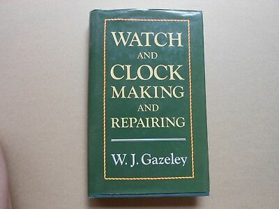 Watch And Clock Making And Repairing - W.j.gazeley