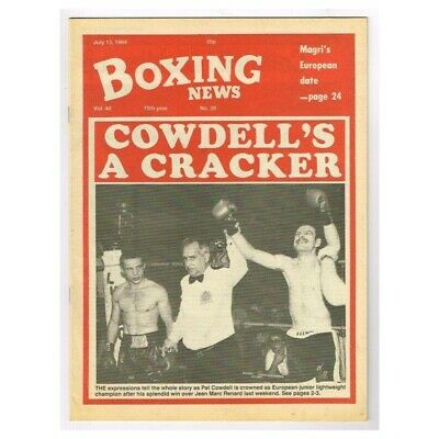 Boxing News Magazine July 13 1984 MBox3433/F Vol.40. No.28 Cowdell's A cracker