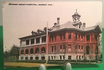 EARLY 1900s POSTCARD OF THE SACRED HEART HOSPITAL IN GARRET,  INDIANA