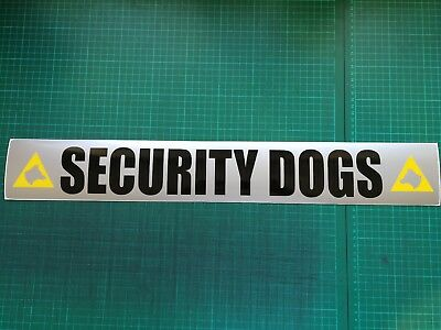 SECURITY DOGS Magnet K9 Unit DOG SECURITY SIA PATROL sticker 620mm x 1