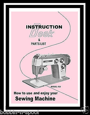 Jones Brother 553 Sewing Machine Instructions & Parts List manual Booklet