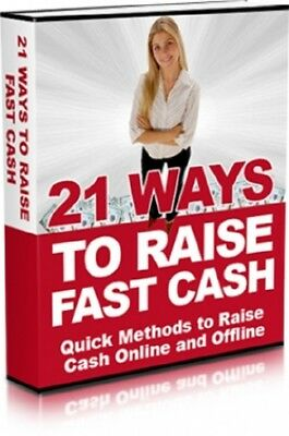 21 Ways To Raise Fast Cash PDF eBook with Master Resell Rights
