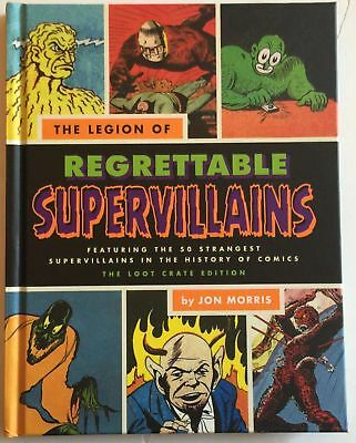The Legion of Regrettable Supervillains Jon Morris Loot Crate Exclusive 2015!!