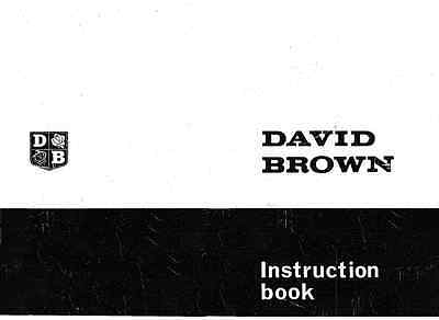 David Brown  880A 880B Selectamatic & Livedrive Tractor Operators Manual (0006)