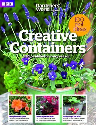 Bbc Gardeners World Magazine / Book Creative Containers 2018 ~ 132 Pages ~ New