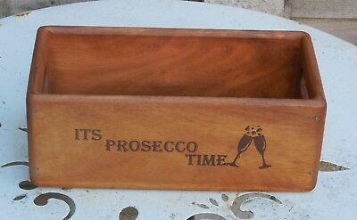 ITS PROSECCO TIME Wooden vintage antique style storage crate box flower tray