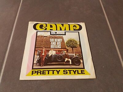 """7"""" Single: Sir Henry And His Butlers – Camp / Pretty Style"""