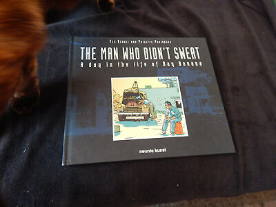 The Man Who Didn't Sweat: A Day in the Life of Ray Banana, Art: Ted Benoît
