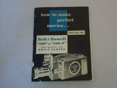 How To Make Perfect Movies-Bell & Howell 200 & 200T Instruction Manual-As Suppli