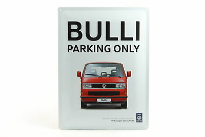 "Original VW Schild ""Bulli parking only"" Accessoires Blechschild 30x40 ZCP902907"