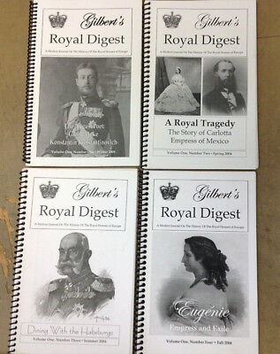 Gilbert's Royal Digest A Journal on the History of the Royal Houses of Europe