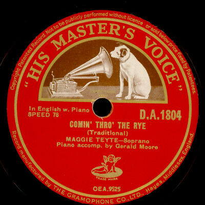 MAGGIE TEYTE -SOPRAN-  Comin' thro' the rye / Oft in the Stilly Night 78rpm S046