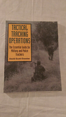 Tactical Tracking Operations:The Essential Guide for Military and Police Tracker