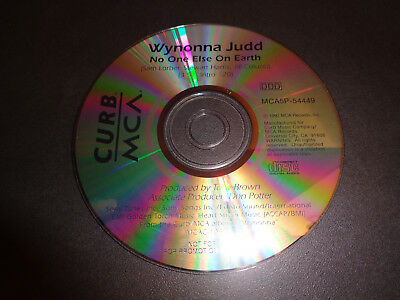 NO ONE ELSE ON EARTH by WYNONNA JUDD-Rare Collectible Promotional single CD