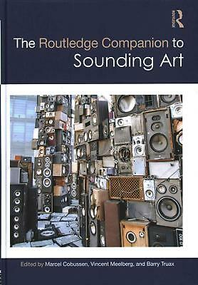 The Routledge Companion to Sounding Art (English) Hardcover Book Free Shipping!