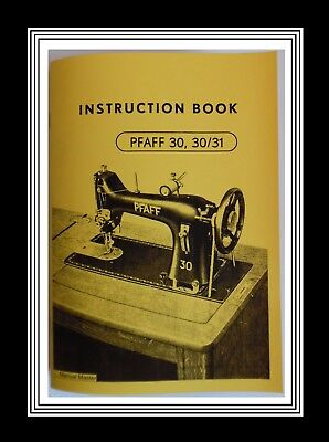PFAFF 30 & 30/31 Illustrated Sewing Machine Instructions manual / Booklet