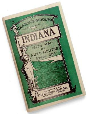 1917 Clason's Guide to INDIANA with MAP of Auto Routes