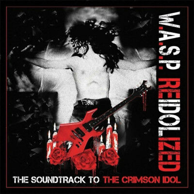 W.a.s.p. - Re-Idolized : The Soundtrack To The Crimson Idol 2Cd Brand New Sealed