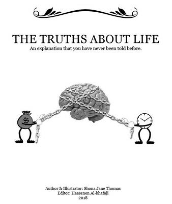 The Truths About Life: an explanation that you have never been told before