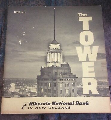 Hibernia National Bank New Orleans THE TOWER Magazine 1971 Vo. 19 No. 6
