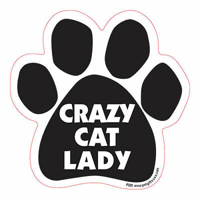 Crazy Cat Lady Dog Paw Quote Car Magnet