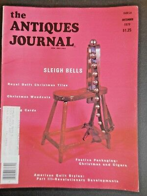 Antiques Journal Sleigh Bells Royal Delft Christmas Tiles American Quilts 1979