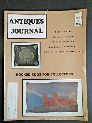 Antiques Journal 1977 Butter Molds American Dog Hooked Rugs Montpelier Craftsmen