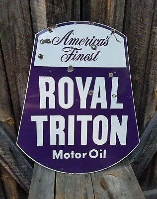 1950s Royal Triton Motor Oil Sign. Double sided. Porcelain. 30inx25in