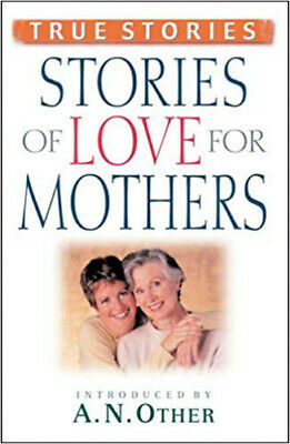 Stories of Love for Mothers | Guideposts