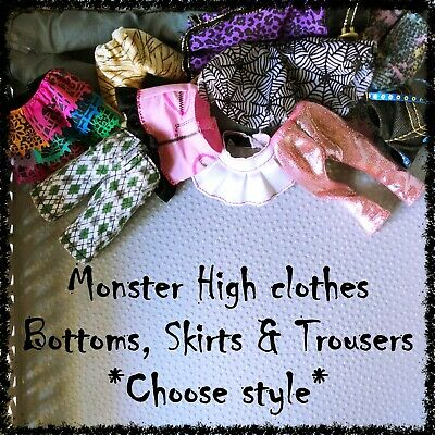 MONSTER HIGH Doll Clothes, Bottoms, Skirts,Trousers ~SELECT STYLE~ 1 Item incl.