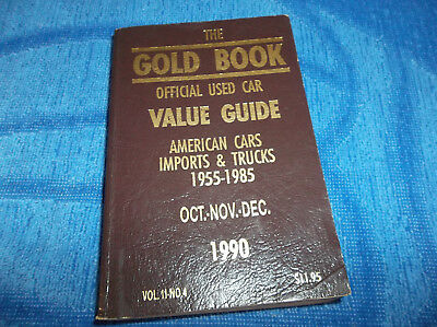 The Gold Book Official Used Car Value Guide American Import Cars Trucks 1955 85