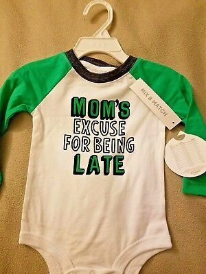 New Koala Kids *Moms Excuse for Being Late* Green White Bodysuit Size 6-9 Months