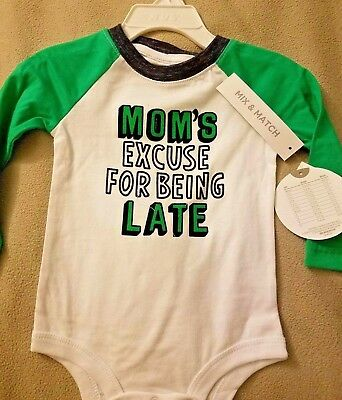 New Koala Kids *Moms Excuse for Being Late* Green White Bodysuit Size 3-6 Months