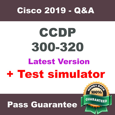 Cisco CCDP ARCH Exam Dump for 300-320 Q&A PDF + VCE Simulator ( 2018 Verified )