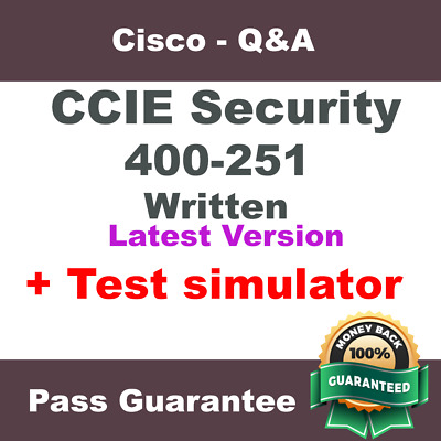Cisco CCIE Security Exam Dump 400-251 Written Q&A VCE Simulator (2018 Verified)